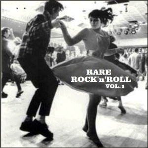 VA - Rare Rock'n'Roll, Vol.1