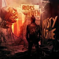 Nasty Crue - Riots In Heaven (2017)